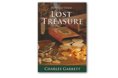 Garrett How to Find Lost Treasure by Charles Garrett