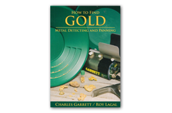 Garrett How to Find Gold Field Guide by Charles Garrett & Roy Lagal