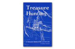 Kellyco Treasure Hunting a Modern Search for Adventure by H. Glenn Carson
