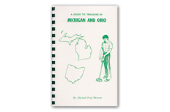 Kellyco A Guide to Treasure in Michigan & Ohio by Michael Paul Henson