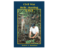 Kellyco Civil War Relic Hunting A to Z by Robert A. Buttafuso