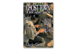 Kellyco Ghost Town Treasures by Charles Garrett