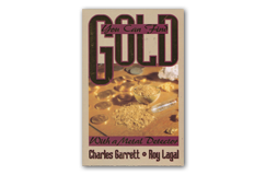 Kellyco You Can Find Gold With A Metal Detector by Charles Garrett & Roy Lagal
