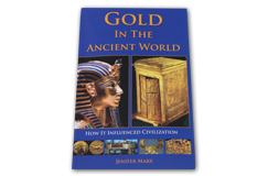 Kellyco Gold in the Ancient World (Soft Cover) by Jenifer Marx