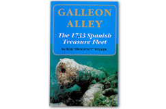 "Kellyco Galleon Alley The 1733 Spanish Treasure Fleet by Bob ""Frogfoot"" Weller"