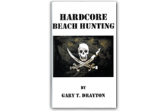 Kellyco Hardcore Beach Hunting by Gary T. Drayton