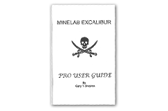 Kellyco Minelab Excalibur Pro User Guide by Gary T. Drayton