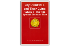 "Kellyco Shipwrecks and Their Coins Volume 1 by Ernie ""SeaScribe"" Richards"