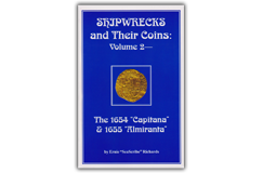 "Kellyco Shipwrecks and Their Coins Volume 2 by Ernie ""SeaScribe"" Richards"