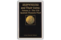 "Kellyco Shipwrecks and Their Coins Volume 3 by Ernie ""SeaScribe"" Richards"