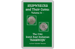 "Kellyco Shipwrecks and Their Coins Volume 4 by Ernie ""SeaScribe"" Richards"