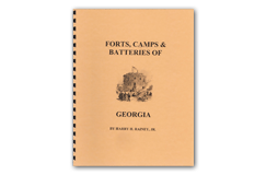 Kellyco Forts, Camps & Batteries of Georgia by Harry H. Rainey Jr
