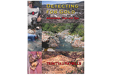 Kellyco Detecting for Gold Adventures, Trips and Tips by Ray Mills