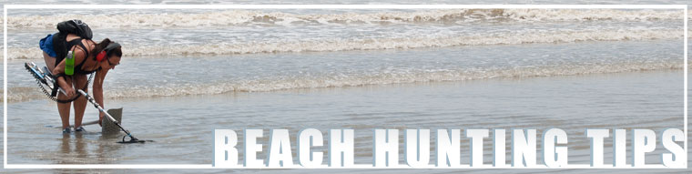 Beach Hunting Tips