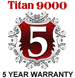 Titan 9000 5 year warranty