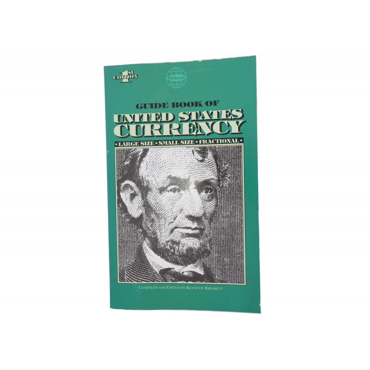 Guide Book: Guide Book Of US Currency- Kellyco