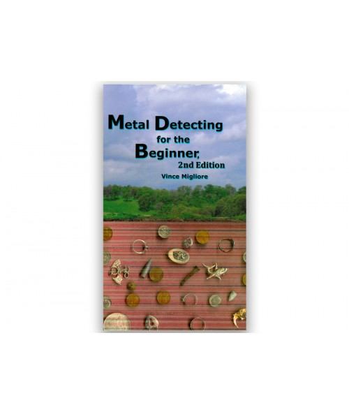 Kellyco Metal Detecting for the Beginner: 2nd Edition 97814 Image 1