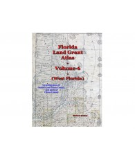 Florida Land Grant Atlas - Vol 6 (North-West Florida)