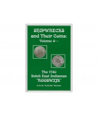Shipwrecks and Their Coins Volume 4