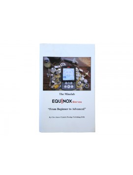 "The Minelab Equinox Series ""From Beginner to Advanced"" Book"