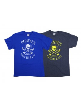 """Pirates Hate Me A Lot"" Men's T-Shirt"