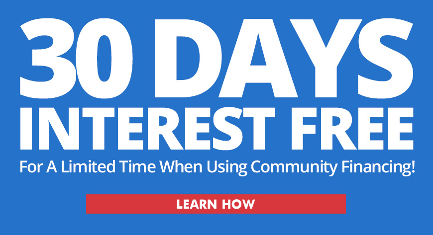 30 Day Interest Free Community Financing