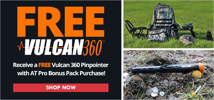 Free Vulcan 360 Pinpointer with AT Pro Bonus Pack