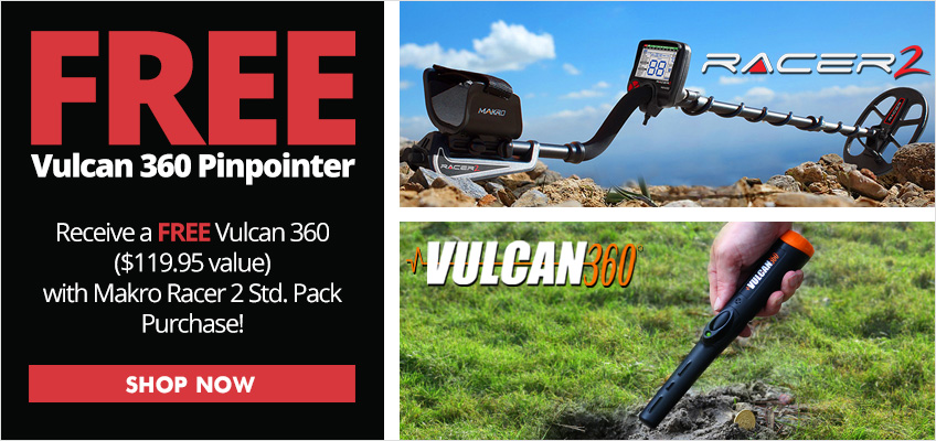 Free Vulcan 360 Pinpointer with Makro Racer 2 Purchase