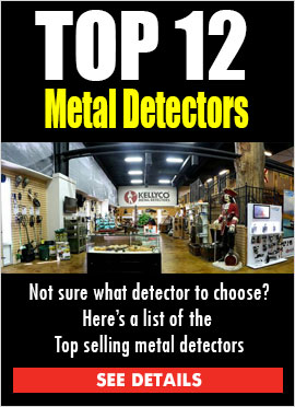 Not sure what metal detector to choose? Here's a list of top selling metal detectors SEE DETAILS